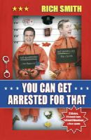 Richard Smith - You Can Get Arrested for That - 9780552154062 - KNW0007921