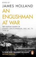 Christopherson, Stanley - An Englishman at War: The Wartime Diaries of Stanley Christopherson DSO MC & Bar 1939-1945 - 9780552165655 - V9780552165655