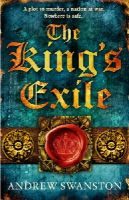 Swanston, Andrew - The King's Exile (Thomas Hill) - 9780552166119 - V9780552166119