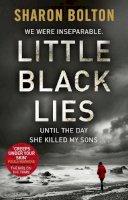 Bolton, Sharon - Little Black Lies: Three Confessions. Two Liars. One Killer. - 9780552166393 - V9780552166393