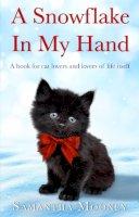 Mooney, Samantha - Snowflake in My Hand - 9780552167796 - V9780552167796