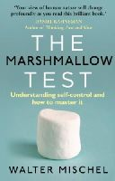 Mischel, Walter - The Marshmallow Test: Understanding Self-Control and How to Master it - 9780552168861 - V9780552168861