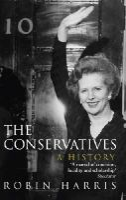 Harris, Robin - The Conservatives - a History - 9780552170338 - V9780552170338