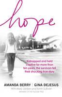 Berry, Amanda, DeJesus, Gina - Hope: A Memoir of Survival - 9780552171601 - KKD0006607