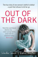 Royston, Dr Robin, Caine, Linda - Out of the Dark - 9780552173094 - V9780552173094