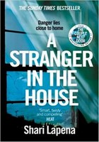 Lapena, Shari - A Stranger in the House: From the author of THE COUPLE NEXT DOOR - 9780552174978 - V9780552174978