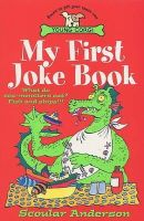 Anderson, Scoular - My First Joke Book - 9780552542784 - KOC0022161