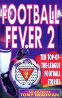 Bradman, Tony - Football Fever 2: v. 2 - 9780552545273 - KTG0002596