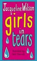 Wilson, Jacqueline - Girls In Tears - 9780552547116 - KTK0093303