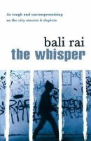 Bali Rai - The Whisper - 9780552548915 - KNW0007460