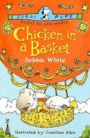 White, Debbie, Allen, Jonathan - Chicken in a Basket (Corgi childrens) - 9780552549066 - KRF0009262