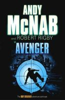 McNab, Andy, Rigby, Robert - Boy Soldier 03. Avenger - 9780552552233 - KTK0096692
