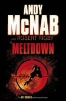 McNab, Andy, Rigby, Robert - Meltdown (Boy Soldier) - 9780552552240 - V9780552552240