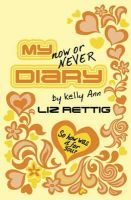 Liz Rettig - My Now or Never Diary - 9780552553346 - KNW0005001