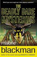 Blackman, Malorie - The Deadly Dare Mysteries - 9780552553537 - V9780552553537