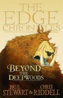 Paul Stewart - The Edge Chronicles 1: Beyond the Deepwoods (Edge Chronicles, the Edge Chronicles) - 9780552554220 - KRF0023818
