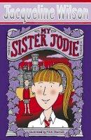 Wilson, Jacqueline - My Sister Jodie - 9780552554435 - 9780552554435