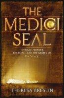 Breslin, Theresa - The Medici Seal - 9780552554473 - KTK0096618