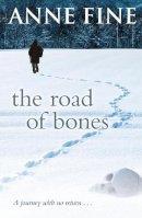 Anne Fine - The Road of Bones - 9780552554930 - V9780552554930