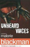 Blackman, Malorie - Unheard Voices - 9780552556002 - V9780552556002