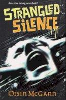 McGann, Oisin - Strangled Silence - 9780552558624 - KTJ0003133