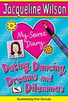 Wilson, Jacqueline - My Secret Diary: Dating, Dancing, Dreams and Dilemmas - 9780552561563 - V9780552561563
