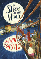 Toksvig, Sandi - A Slice of the Moon - 9780552566599 - 9780552566599