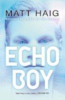 Haig, Matt - Echo Boy - 9780552568609 - 9780552568609