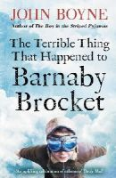 Boyne, John - The Terrible Thing That Happened to Barnaby Brocket - 9780552573788 - V9780552573788