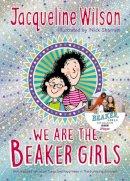 Wilson, Jacqueline - We Are The Beaker Girls - 9780552577908 - 9780552577908
