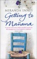 Miranda Innes - Getting to Manana - 9780552770989 - KNW0008551