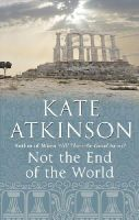 Atkinson, Kate - Not The End Of The World - 9780552771054 - V9780552771054