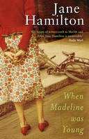 Hamilton, Jane - When Madeline Was Young - 9780552773676 - V9780552773676