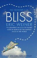 Weiner, Eric - The Geography of Bliss - 9780552775083 - V9780552775083