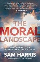 Harris, Sam - Moral Landscape: How Science Can Determine Human Values - 9780552776387 - V9780552776387