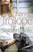 Trollope, Joanna - The Soldier's Wife - 9780552776424 - V9780552776424