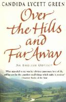 Lycett Green, Candida - Over the Hills and Far Away - 9780552777162 - V9780552777162