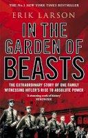 Larson, Erik - In The Garden of Beasts: Love and terror in Hitler's Berlin - 9780552777773 - 9780552777773