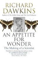 Dawkins, Richard - An Appetite For Wonder: The Making of a Scientist - 9780552779050 - V9780552779050