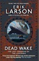 Larson, Erik - Dead Wake - 9780552779340 - V9780552779340