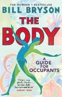 Bryson, Bill - The Body: A Guide for Occupants - 9780552779906 - 9780552779906