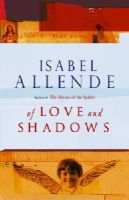 Allende, Isabel - Of Love And Shadows - 9780552993135 - KTJ0030374