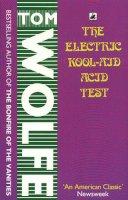 Wolfe, Tom - The Electric Kool - Aid Acid Test - 9780552993661 - V9780552993661