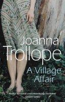 Trollope, Joanna - A Village Affair - 9780552994101 - KHS1035544
