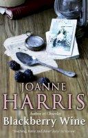Harris, Joanne - Blackberry Wine - 9780552998000 - KTJ0008087