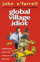O'Farrell, John - Global Village Idiot - 9780552999649 - KEX0261349
