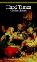 Dickens, Charles, Dickens, Charles - Hard Times (Bantam Classics) - 9780553210163 - KTG0000708