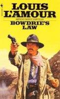 Louis L'Amour - Bowdrie's Law - 9780553245509 - KTK0079440