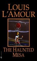 L'Amour, Louis - The Haunted Mesa - 9780553270228 - KST0033036