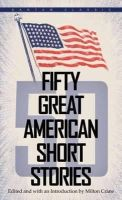 Crane, Milton - Fifty Great American Short Stories - 9780553272949 - V9780553272949